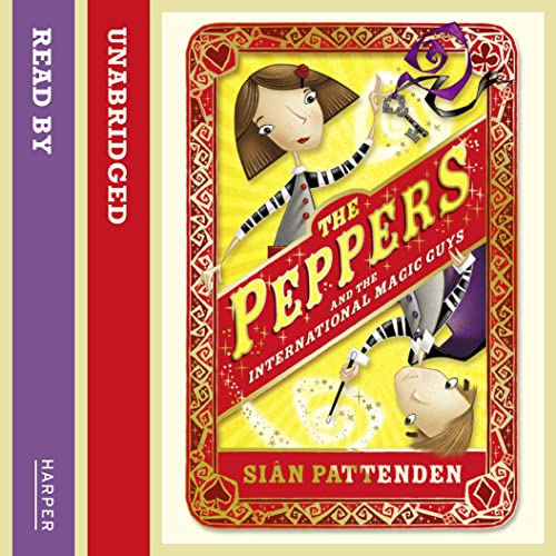 9780007463602: The Peppers and the International Magic Guys
