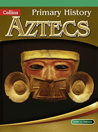 9780007463992: Primary History - Aztecs