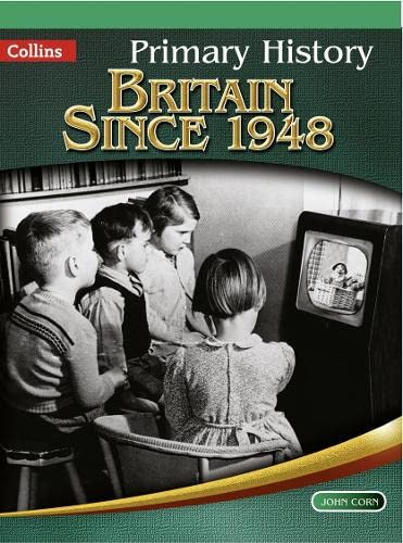 9780007464005: Britain Since 1948 (Primary History)