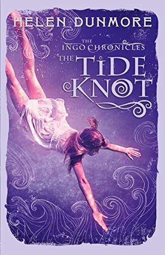 9780007464111: The Tide Knot (The Ingo Chronicles, Book 2)