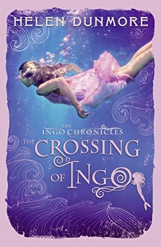 9780007464135: The Crossing of Ingo (The Ingo Chronicles)