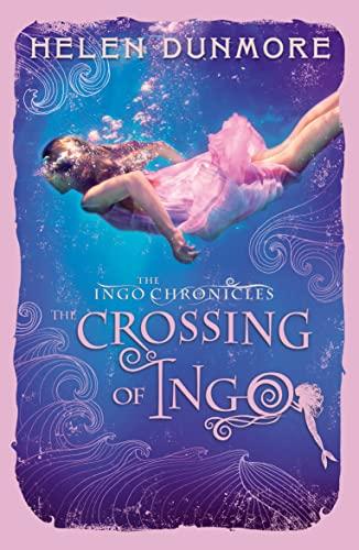 9780007464135: The Ingo Chronicles: The Crossing of Ingo