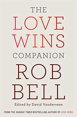 9780007464296: The Love Wins Companion: A Study Guide For Those Who Want to Go Deeper