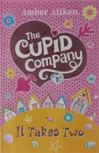 9780007464449: It Takes Two (The Cupid Company, Book 1)