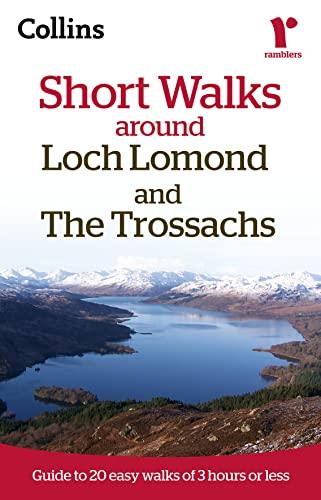 9780007464548: Ramblers Short Walks around Loch Lomond and The Trossachs