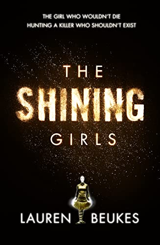 9780007464562: The Shining Girls