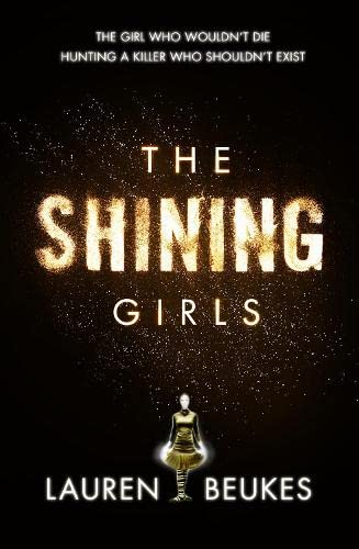 9780007464579: The Shining Girls