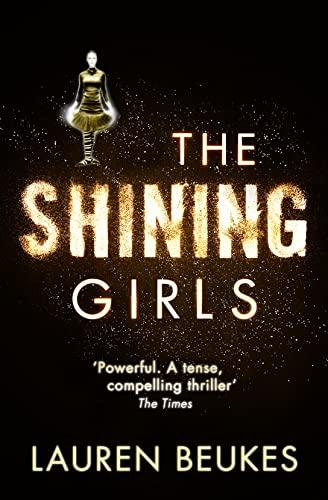 9780007464586: The Shining Girls