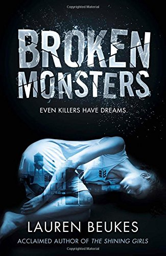 9780007464593: Broken Monsters