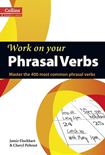 Collins Work On Your Phrasal Verbs: Flockhart, Jamie