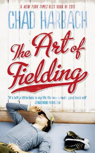 9780007464944: The Art of Fielding