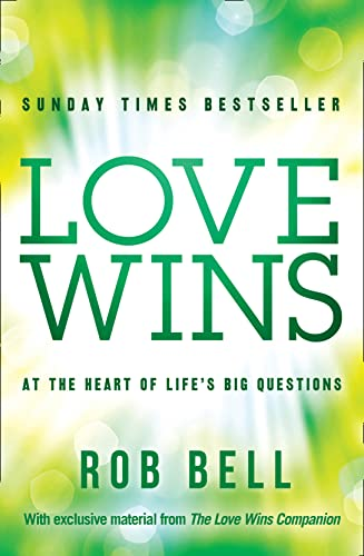 9780007465057: Love Wins: At the Heart of Life's Big Questions