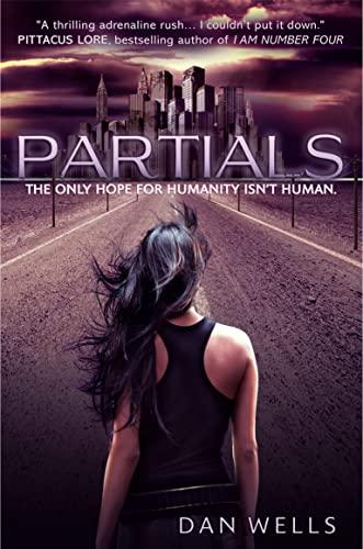 9780007465224: Partials. by Dan Wells