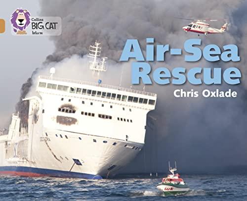 9780007465323: Collins Big Cat - Air-Sea Rescue: Band 12/Copper