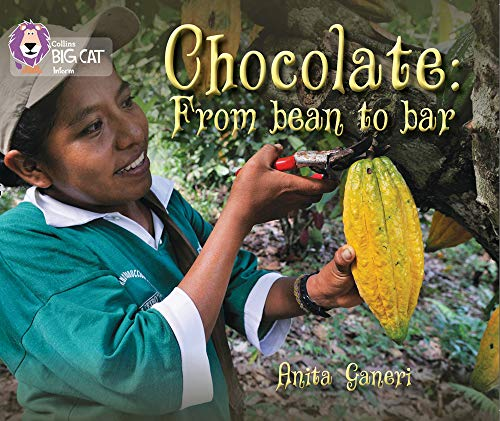 9780007465330: Chocolate: From Bean to Bar (Collins Big Cat)