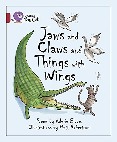 9780007465392: Jaws and Claws and Things with Wings (Collins Big Cat)