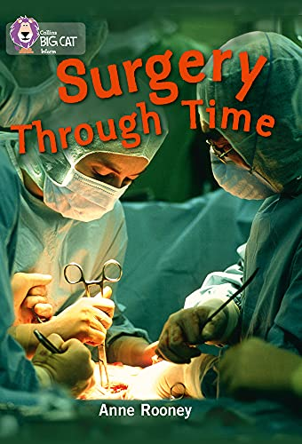 9780007465415: Surgery through Time (Collins Big Cat)