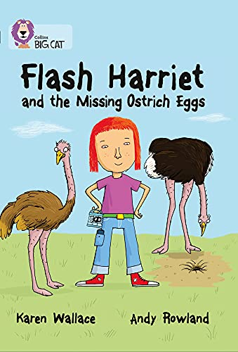 9780007465439: Flash Harriet and the Missing Ostrich Eggs (Collins Big Cat)