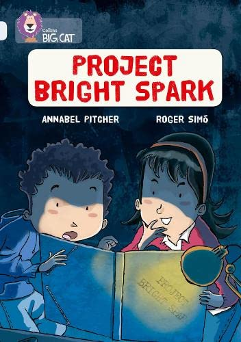 Collins Big Cat - Project Bright Spark: Pitcher, Annabel