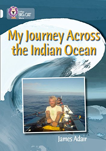 9780007465521: Collins Big Cat - My Journey across the Indian Ocean: Band 17/Diamond