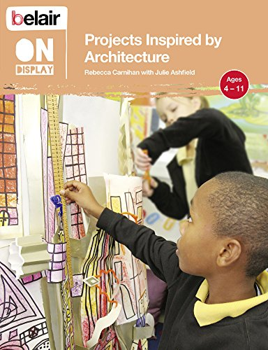 9780007465774: Projects Inspired by Architecture (Belair On Display)