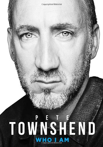 9780007466030: Pete Townshend: Who I Am
