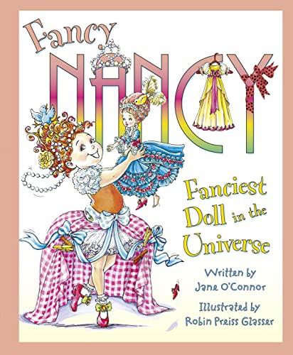 9780007466054: Fancy Nancy: Fanciest Doll in the Universe