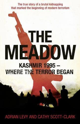 9780007466528: The Meadow: Kashmir 1995 - Where the Terror Began