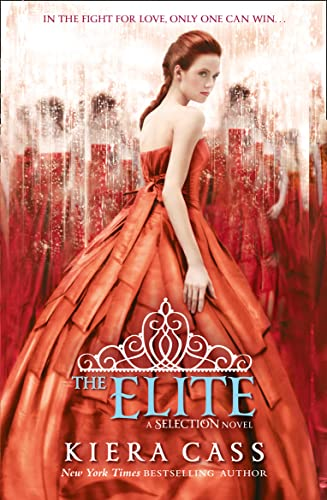 9780007466702: The Elite (The Selection, Book 2)