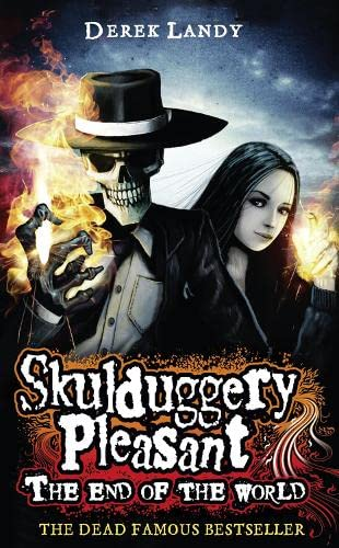 9780007466771: The End of the World (Skulduggery Pleasant)