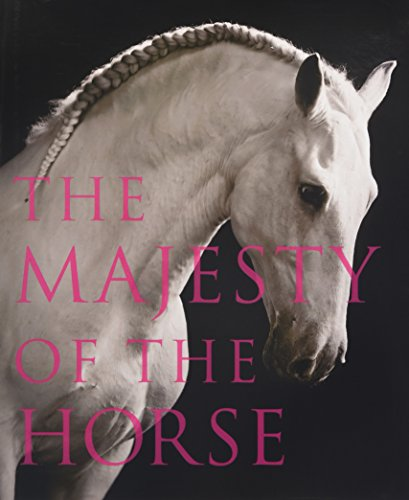 9780007466894: The Majesty of the Horse: An Illustrated History