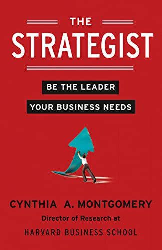 9780007467150: The Strategist: Be the Leader Your Business Needs