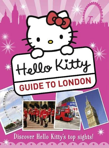 9780007467211: Hello Kitty's Guide to London