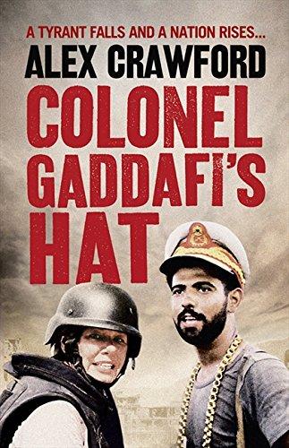9780007467303: Colonel Gaddafi's Hat