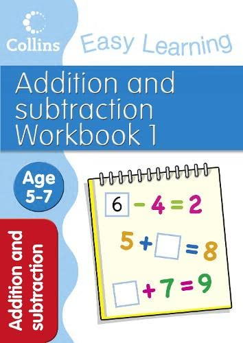 9780007467365: Addition and Subtraction Workbook 1 (Collins Easy Learning Age 5-7)