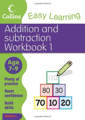 9780007467372: Addition and Subtraction Workbook 1 (Collins Easy Learning Age 7-11)