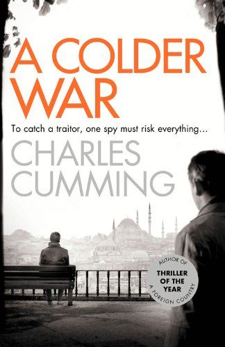 9780007467471: A Colder War (Thomas Kell Spy Thriller)
