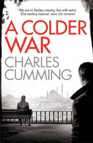 9780007467488: A Colder War (Thomas Kell Spy Thriller)