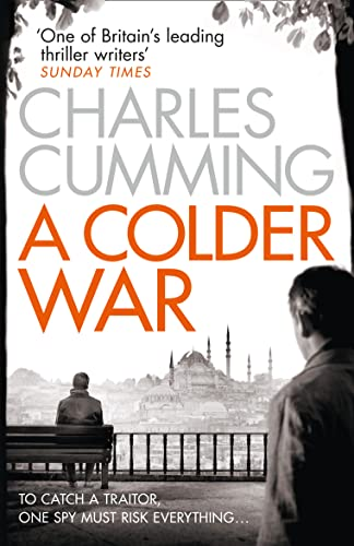 9780007467501: A Colder War (Thomas Kell Spy Thriller)