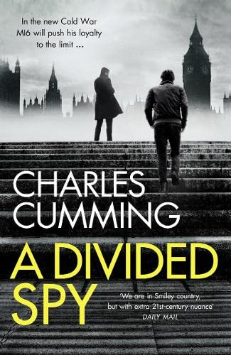 A Divided Spy: Cumming, Charles