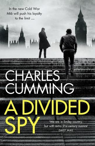 9780007467525: A Divided Spy: A gripping espionage thriller from the master of the modern spy novel (Thomas Kell Spy Thriller, Book 3)