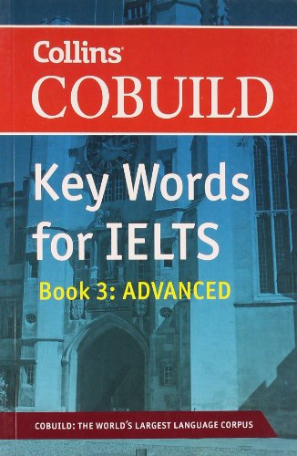 9780007467594: Collins Cobuild Key Words for IELTS: Book 3 Advanced