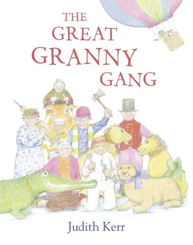 9780007467914: The Great Granny Gang