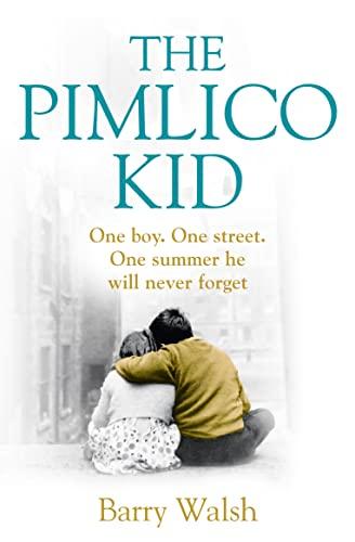 9780007468201: The Pimlico Kid