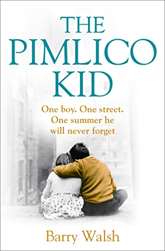 9780007468201: The Pimlico Kid