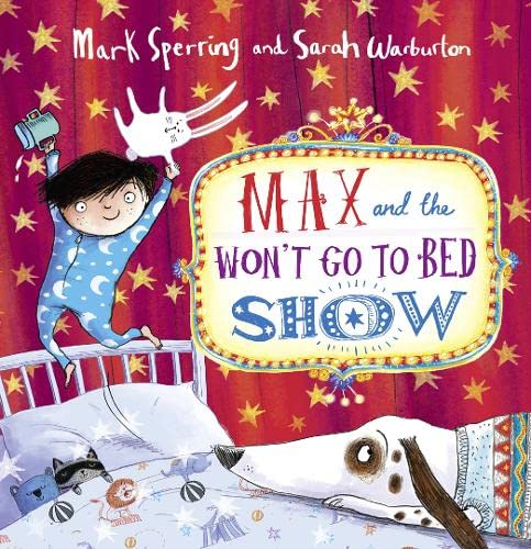 9780007468393: Max and the Won't Go to Bed Show