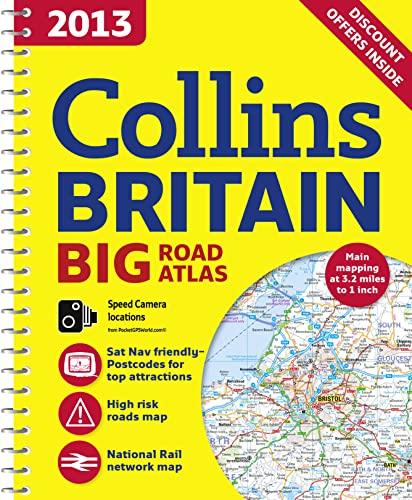 9780007468607: 2013 Collins Britain Big Road Atlas (International Road Atlases)