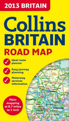 9780007468683: 2013 Collins Map of Britain (Road Map)