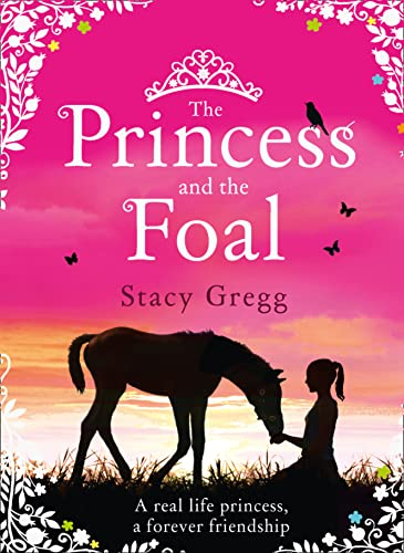 9780007469024: The Princess and the Foal