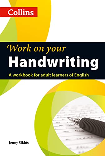9780007469420: Work on Your Handwriting: A Workbook for Adult Learners of English (Collins Work on Your...)